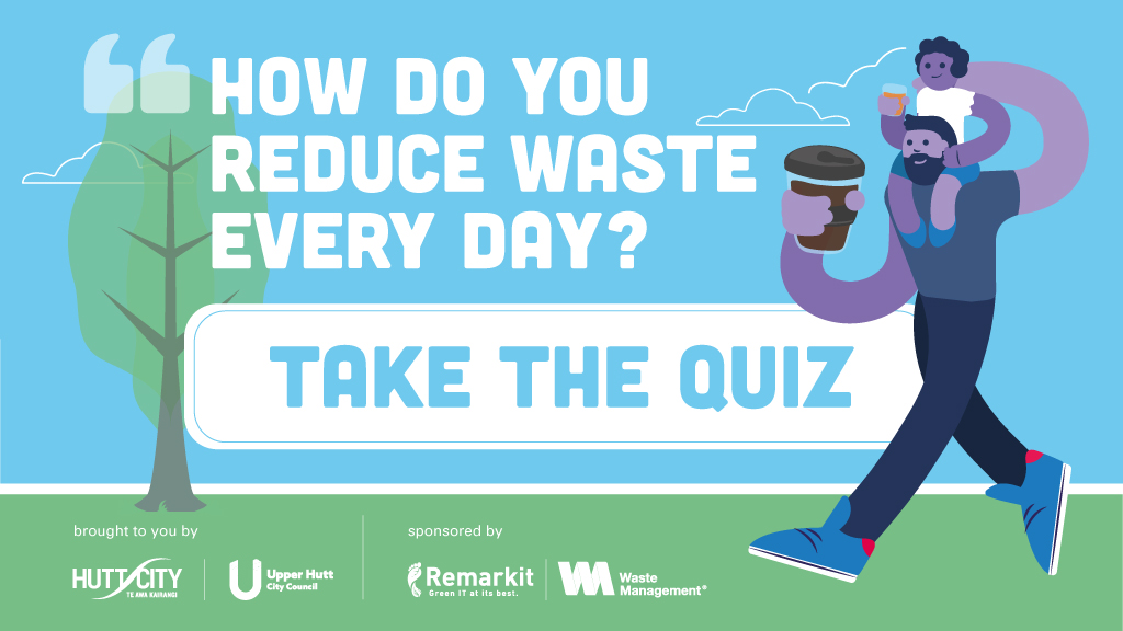 How do you reduce waste every day? Take the quiz